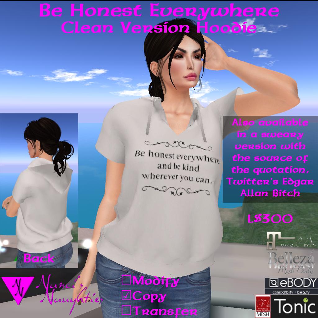 NN Be Honest Everywhere Hoodie - Clean Version ad